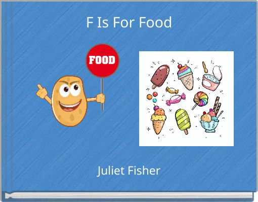 F Is For Food