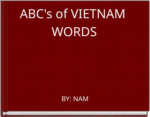 ABC's of VIETNAM WORDS