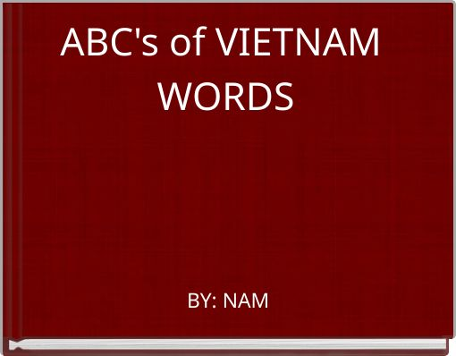 ABC's of VIETNAM WORDS