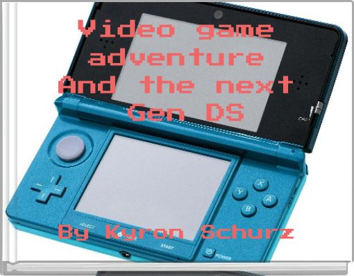 Video game adventure And the next Gen DS
