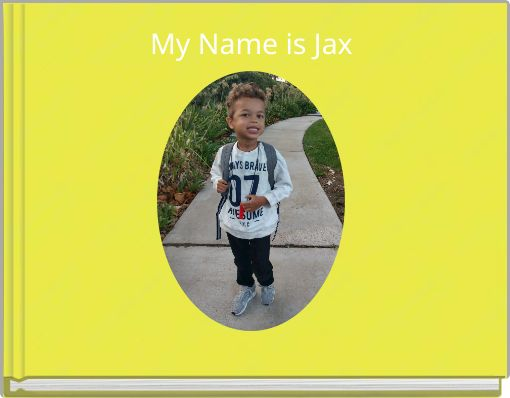 My Name is Jax