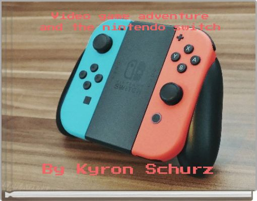 Video game adventureand the nintendo switch