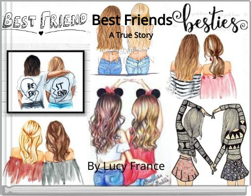 Best Friends A True Story