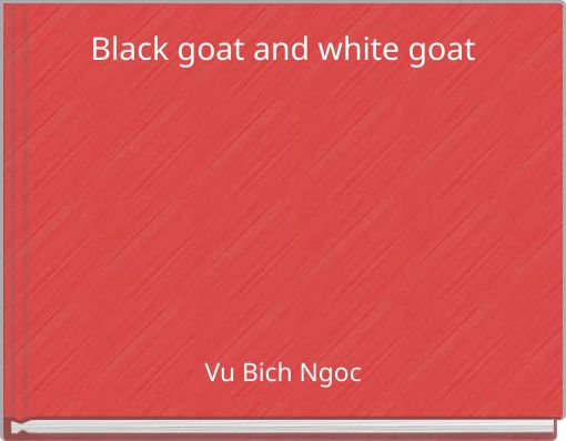 Black goat and white goat