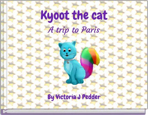 Kyoot the catA trip to Paris