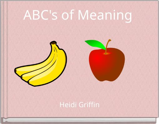 ABC's of Meaning