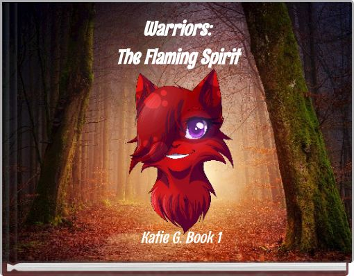 Warriors:The Flaming Spirit