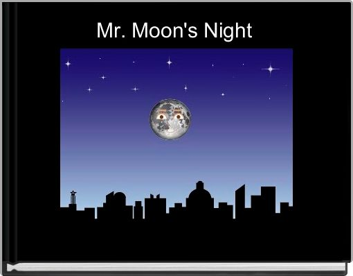 Mr. Moon's Night