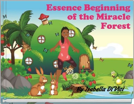 Essence Beginning of the Miracle Forest