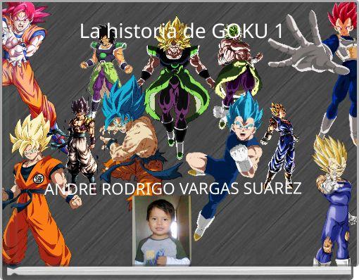 La historia de GOKU 1