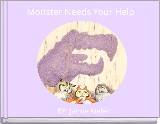 Monster Needs Your Help