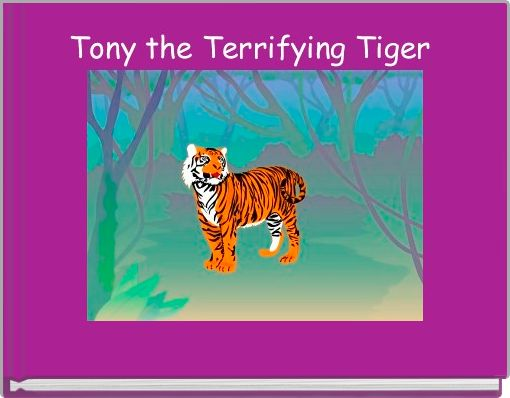 Tony the Terrifying Tiger