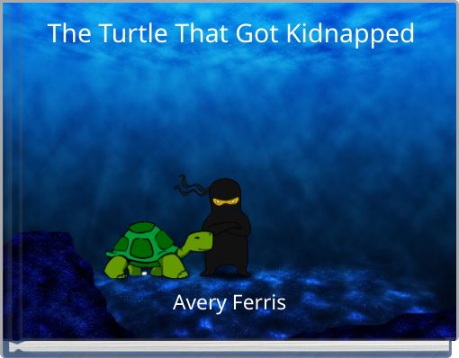 The Turtle That Got Kidnapped