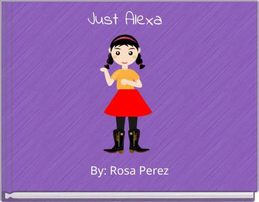 Just Alexa