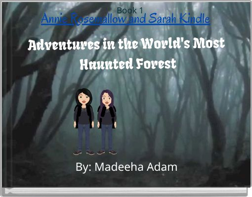 Adventures in the World's Most Haunted Forest
