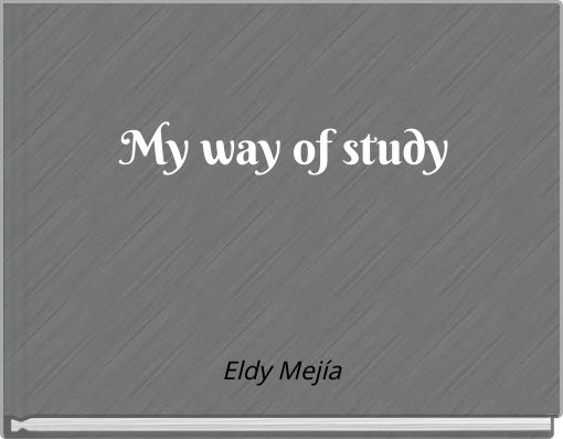 My way of study