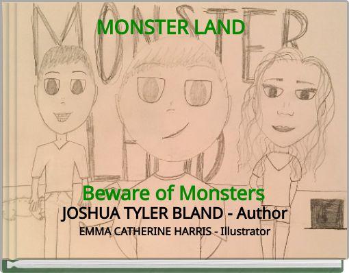 MONSTER LAND Beware of Monsters