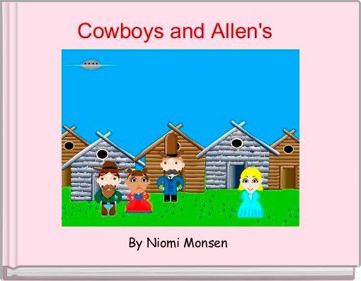 Cowboys and Allen's