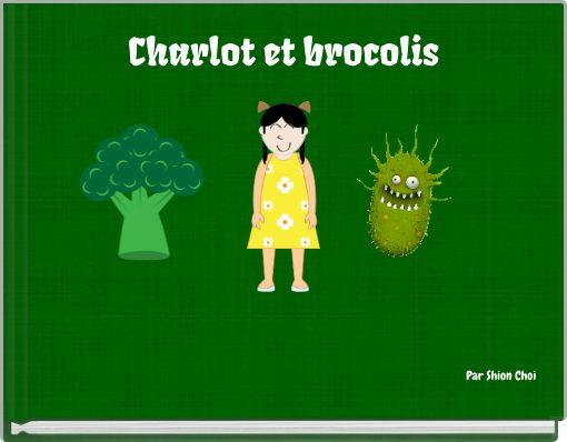 Charlot et brocolis
