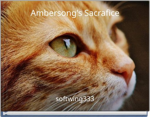 Ambersong's Sacrafice
