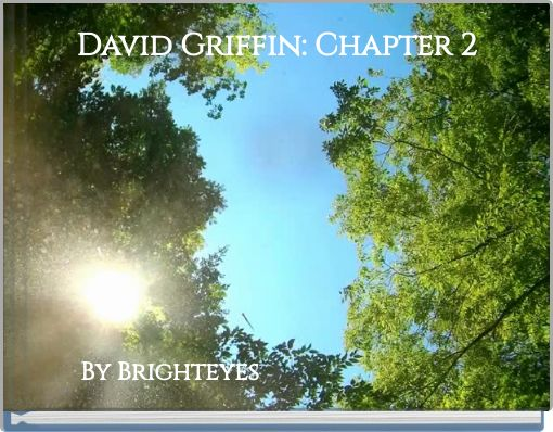 David Griffin: Chapter 2