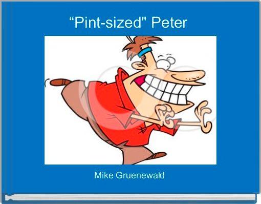 """Pint-sized"