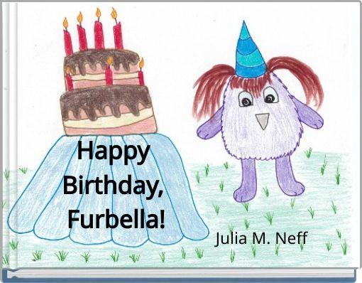 Happy Birthday, Furbella!