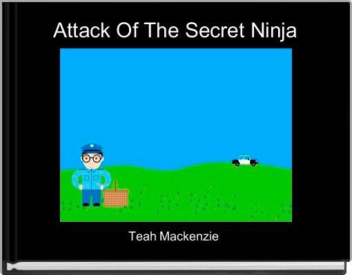 Attack Of The Secret Ninja