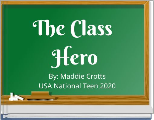 The Class Hero
