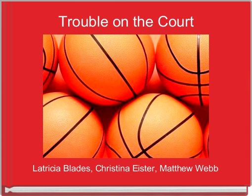 Trouble on the Court