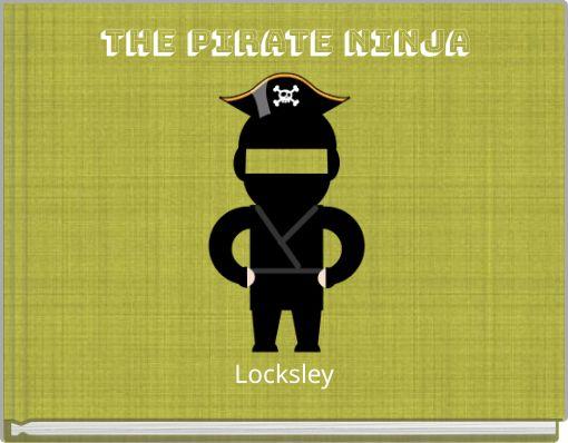 The Pirate Ninja