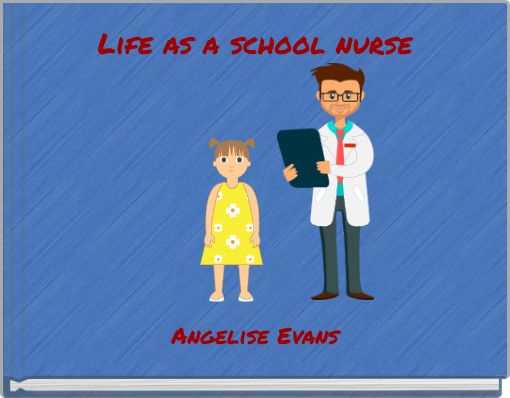 Life as a school nurse