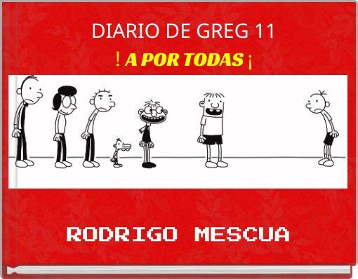 DIARIO DE GREG 11! A POR TODAS ¡