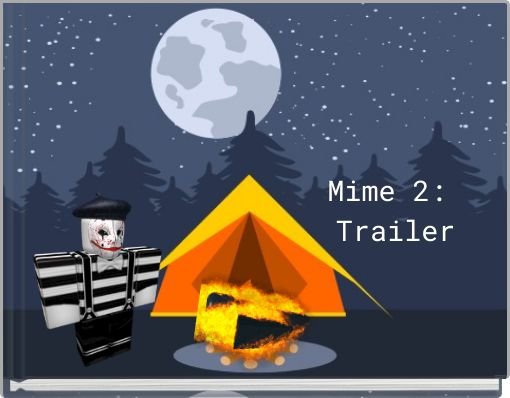 Mime 2: Trailer