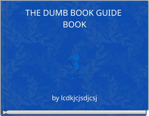 THE DUMB BOOK GUIDE BOOK