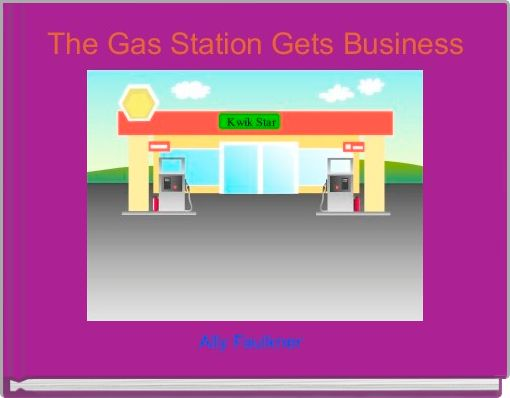The Gas Station Gets Business