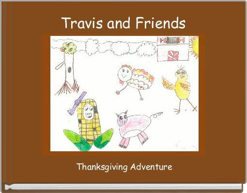 Travis and Friends