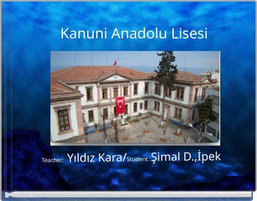 Kanuni Anadolu Lisesi