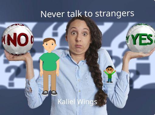 Talk to strangers for kids