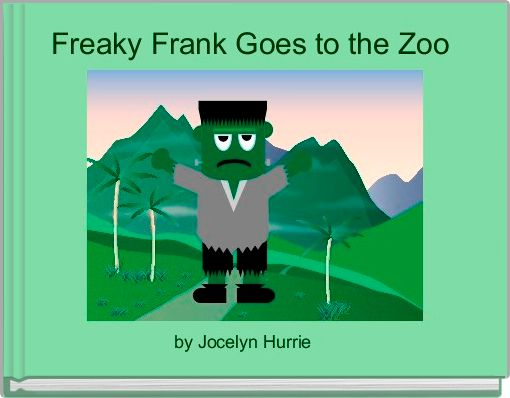 Freaky Frank Goes to the Zoo