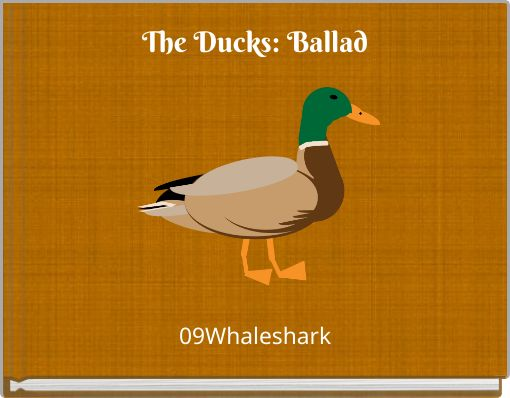 The Ducks: Ballad