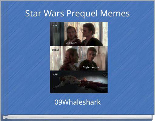 Star Wars Prequel Memes