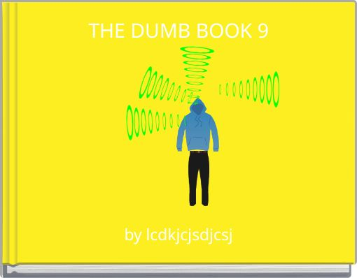 THE DUMB BOOK 9