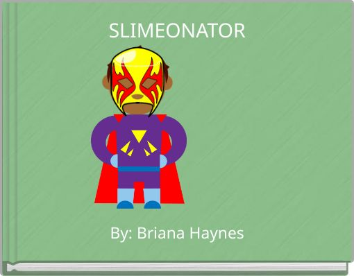 SLIMEONATOR