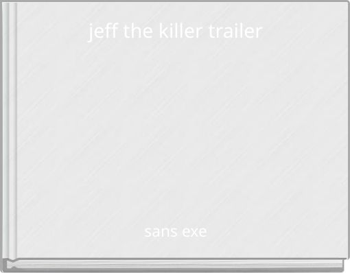 jeff the killer trailer