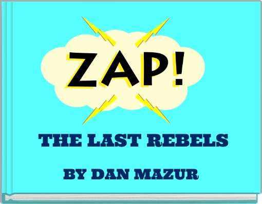 THE LAST REBELS