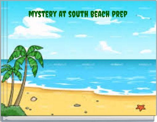 mystery at south beach prep