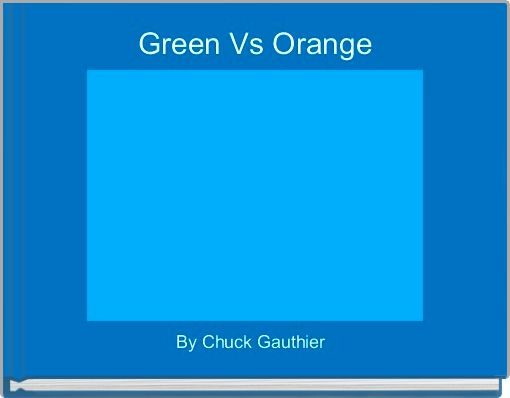 Green Vs Orange