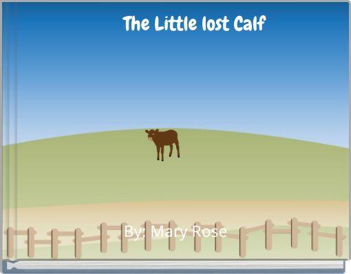 The Little lost Calf