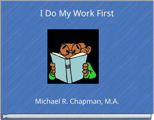 I Do My Work
